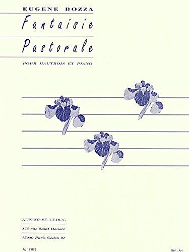 Fantaisie pastorale pour hautbois et piano par Eugène Bozza