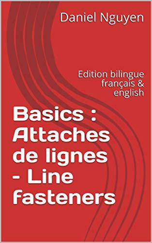 Couverture du livre Basics : Attaches de lignes – Line fasteners: Edition bilingue français & english  (Shibari basics t. 7)