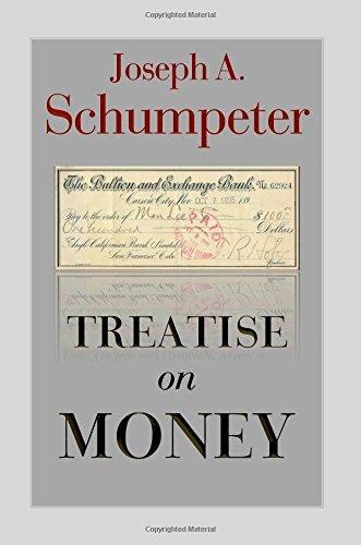Treatise on Money by Joseph Alois Schumpeter (2014-05-22)