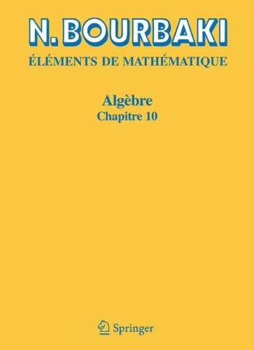 Algebre: Chapitre 10. Algebre homologique (Elements De Mathematique) (French Edition)