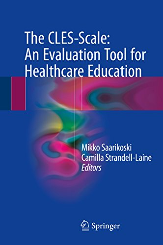 The CLES-Scale: An Evaluation Tool for Healthcare Education (English Edition)