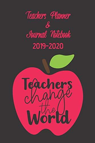 Teachers Planner & Journal Notebook 2019-2020: Teachers Change The World Red Apple Design Combo 52 Week Planner And Journal Paper Apple Combo