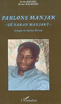 Parlons manjak, : Langue de Guinée-Bissau (Parlons...)