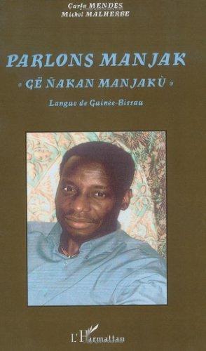 Parlons manjak, : Langue de Guinée-Bissau (Parlons...