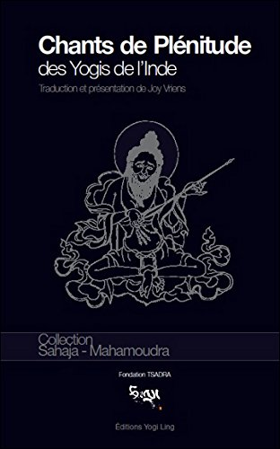 Chants de Plénitude des Yogis de l'Inde