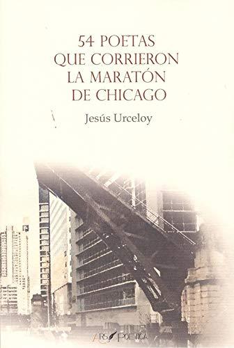 54 poetas que corrieron la maratón de Chicago (SOLA NOCTE) por Jesús Luis García Lorenzo