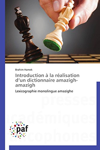 Introduction à la réalisation d un dictionnaire amazigh-amazigh par Brahim Hamek