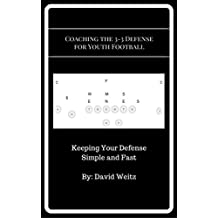 Coaching the 3-3 Defense For Youth Football (English Edition)