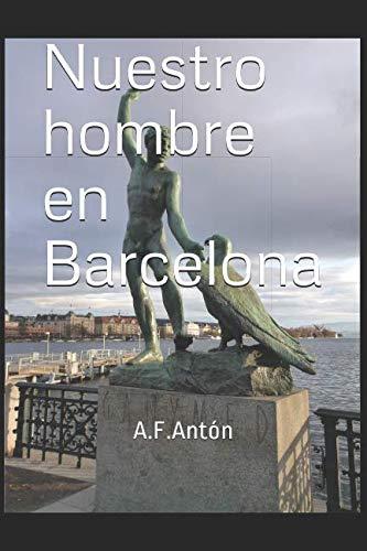 Nuestro hombre en Barcelona