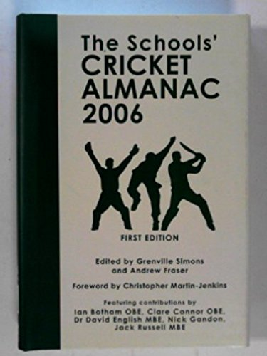 The Schools' Cricket Almanac 2006