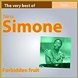 Forbidden Fruit (The Very Best of Nina Simone)