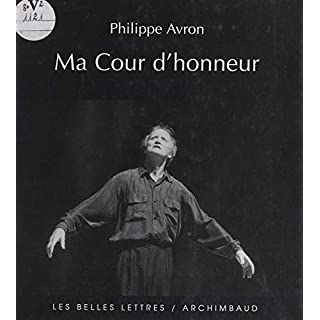 Ma cour d'honneur (French Edition)