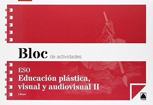 Bloc de actividades. Educación plástica, visual y audiovisual II ESO - 9788430790487 por Jordi Ricart Riu