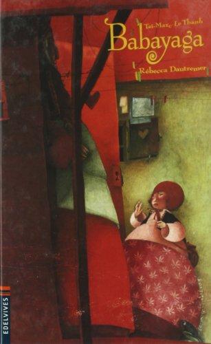 Babayaga (Álbumes ilustrados) por Taï-Marc Le Thanh