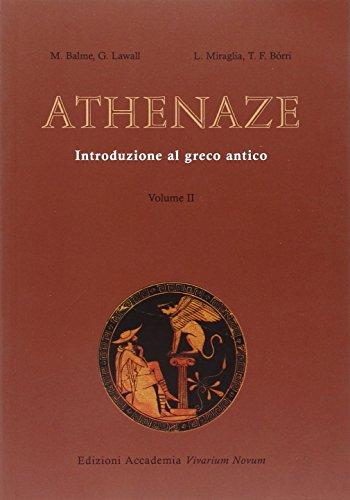 Athenaze. Introduzione al greco antico. Per il Liceo classico: 2