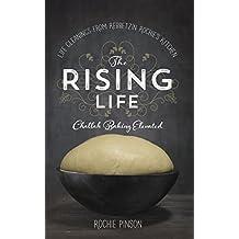 The Rising Life: Challah Baking Elevated. (English Edition)
