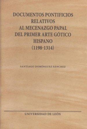 Documentos pontificios relativos al mecenazgo papal del primer arte gótico hispano (Monumenta hispaniae pontificia)