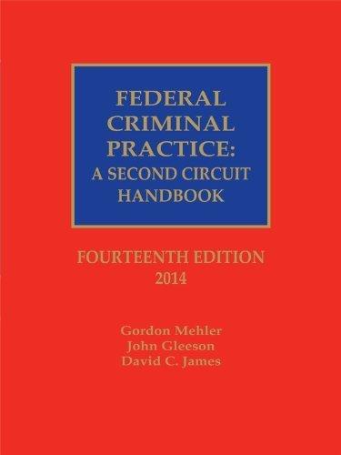Federal Criminal Practice: A Second Circuit Handbook (2014) by Gordon Mehler (2014-03-27)