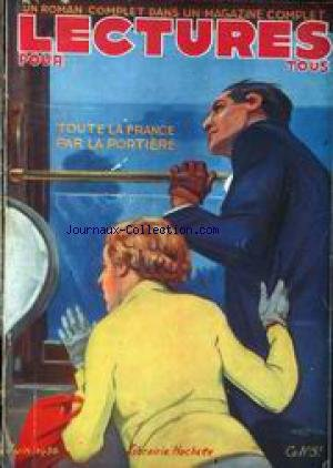 LECTURES POUR TOUS du 01/06/1936 - THEATRE ET CINEMA - MAURCICE LEBLANC ET P.L. PALAU - RENE JEANNE - ARTICLES ET ACTUALITES - LA PETITE HISTOIRE D'AUJOURD'HUI - DERRIERE LE RIDEAU ETHIOPIEN - L'ENIGME LOUIS XVII - NICE - VILE INCONNUE - DU CAP AU CAIRE - LA POTIIERE - HUMOUR - LE NORMANDIE - PAQUEBOT.