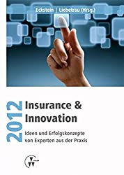 Insurance & Innovation 2012 by Andreas Eckstein (2012-02-23)