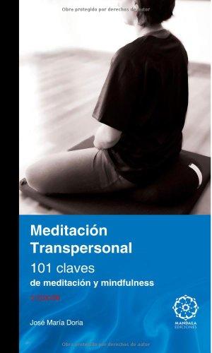 Manual De Meditación Transpersonal por Jose Maria Doria Fernandez
