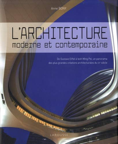 L'architecture moderne et contemporaine par Anne Bony