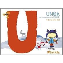Unga (que en esquimal significa Amistad) (¿Qué sientes?)