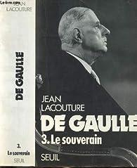 De Gaulle, tome 3 : Le souverain par Nadia Khost
