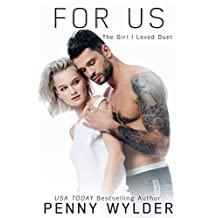 For Us (The Girl I Loved Duet Book 2) (English Edition)