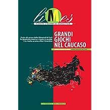 Limes - Grandi giochi nel Caucaso (Italian Edition)