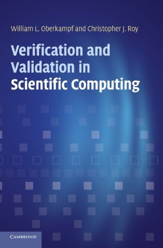 Verification and Validation in Scientific Computing by Oberkampf, William L., Roy, Christopher J. (2010) Hardcover