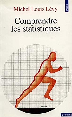 Comprendre les statistiques par Michel louis Levy