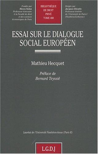 Essai sur le dialogue social européen par Mathieu Hecquet
