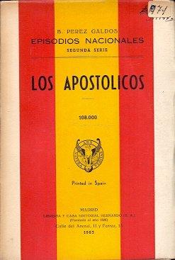 Los Apost—licos / Episodios Nacionales. Segunda serie.
