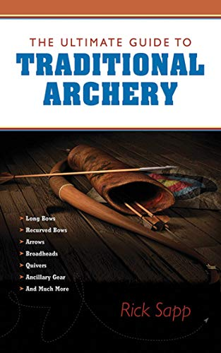 The Ultimate Guide to Traditional Archery (Ultimate Guides) (English Edition) -
