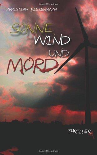Buchseite und Rezensionen zu 'Sonne, Wind und Mord' von Christian Biesenbach