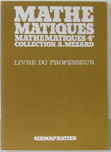 Mathématiques 4e : Livre du professeur par Collectif