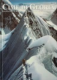 cime-di-gloria-immagini-e-racconti-del-grande-alpinismo