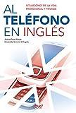 Al teléfono en inglés