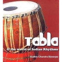 Tabla, and the World of Indian Rhythms
