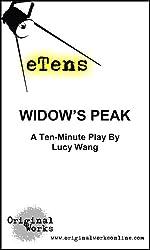 Widow's Peak (a ten minute play) (eTens) (English Edition)