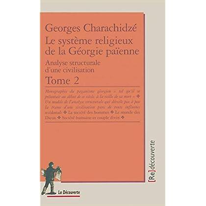 Le système religieux de la Géorgie païenne, tome 2