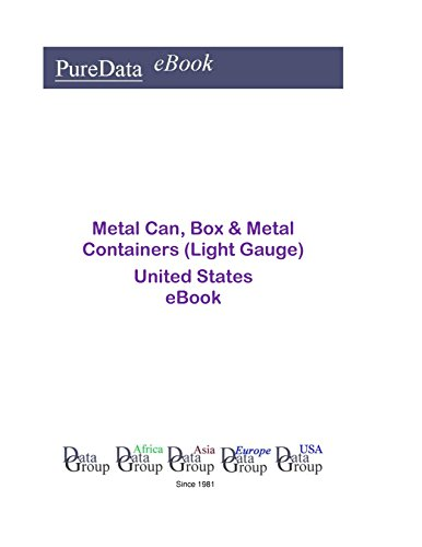 Metal Can, Box & Metal Containers (Light Gauge) United States: Product Revenues in the United States (English Edition) (Light Metal Gauge)