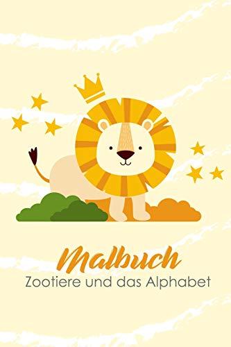 Malbuch zootiere und das alphabet: Lerne spielerisch das ABC mit den Zootieren