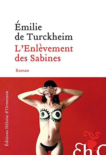 L'enlèvement des Sabines par Emilie de Turckheim