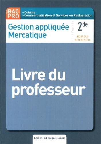 Gestion appliquée Mercatique 2e Bac Pro : Livre du professeur