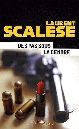 Des pas sous la cendre par Laurent Scalese