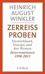 Zerreissproben: Deutschland, Europa und der Westen