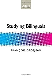 Studying Bilinguals (Oxford Linguistics)