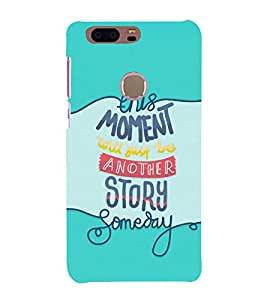 FUSON Moment Another Story Someday 3D Hard Polycarbonate Designer Back Case Cover for Huawei Honor 8